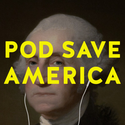 Pod Save America at Bob Carr Theater