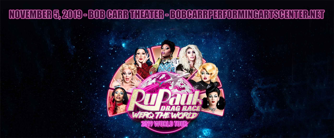 Rupaul's Drag Race at Bob Carr Theater