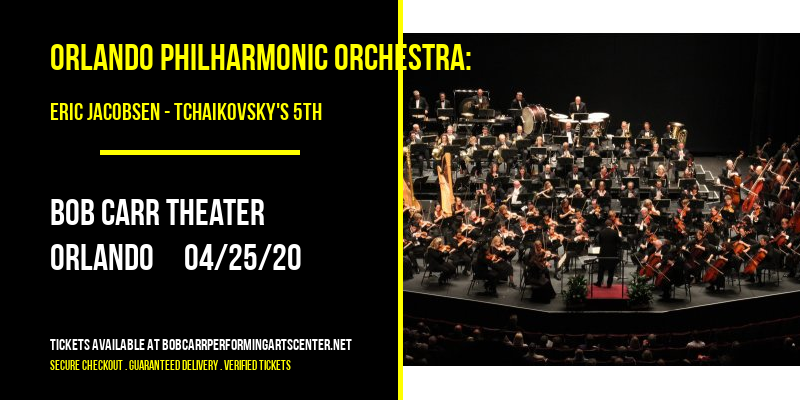 Orlando Philharmonic Orchestra: Eric Jacobsen - Tchaikovsky's 5th at Bob Carr Theater