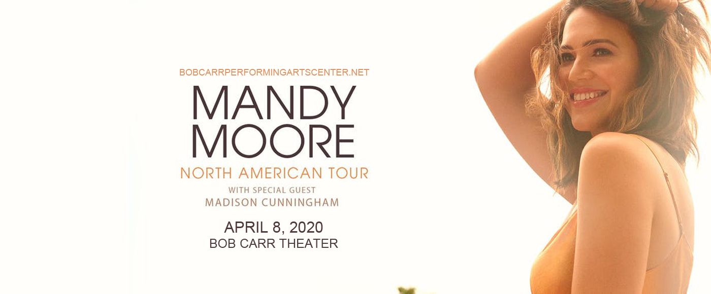 Mandy Moore [CANCELLED] at Bob Carr Theater