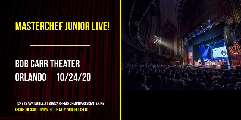 MasterChef Junior Live! at Bob Carr Theater