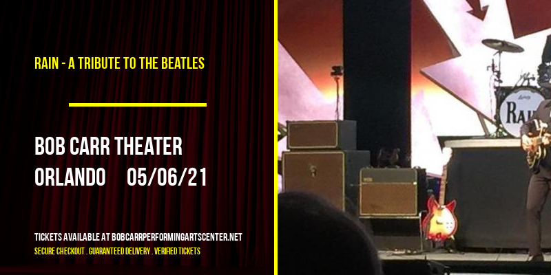 Rain - A Tribute to The Beatles [POSTPONED] at Bob Carr Theater